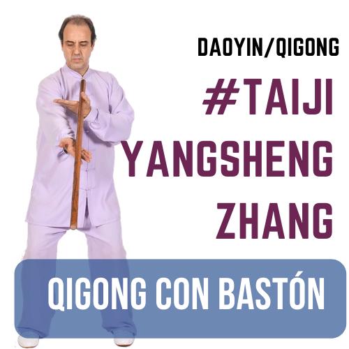 Taiji Yangsheng Zhang Qigong con bastón para la salud